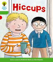 Oxford Reading Tree: Level 2 More a Decode and Develop Hiccups - Oxford Reading Tree (Paperback)