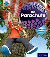 Project X: Alien Adventures: Green: The Parachute - Project X (Paperback)