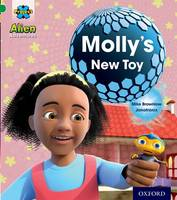 Project X: Alien Adventures: Green: Molly's New Toy - Project X (Paperback)