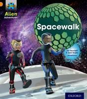 Project X: Alien Adventures: Orange: Spacewalk - Project X (Paperback)