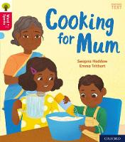 Oxford Reading Tree Word Sparks: Oxford Level 4: Cooking for Mum - Oxford Reading Tree Word Sparks (Paperback)