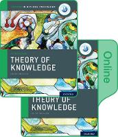 Oxford IB Diploma Programme: IB Theory of Knowledge Print and Online Course Book Pack - Oxford IB Diploma Programme