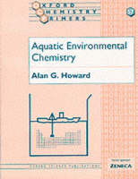 Aquatic Environmental Chemistry - Oxford Chemistry Primers 57 (Paperback)