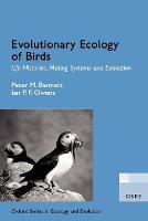 Evolutionary Ecology of Birds: Life Histories, Mating systems, and Extinction - Oxford Series in Ecology and Evolution (Paperback)