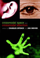 Crossmodal Space and Crossmodal Attention (Paperback)