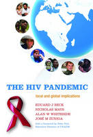 The HIV Pandemic: Local and global implications (Hardback)