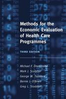 Methods for the Economic Evaluation of Health Care Programmes (Hardback)