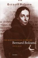 The Mathematical Works of Bernard Bolzano