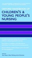 Oxford Handbook of Children's and Young People's Nursing - Oxford Handbooks in Nursing