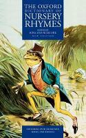 The Oxford Dictionary of Nursery Rhymes (Hardback)