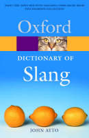 The Oxford Dictionary of Slang - Oxford Quick Reference (Paperback)