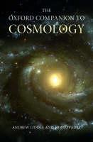 The Oxford Companion to Cosmology - Oxford Companions (Hardback)