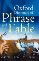 Oxford Dictionary of Phrase and Fable (Hardback)