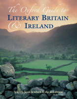 The Oxford Guide to Literary Britain and Ireland (Hardback)