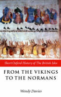 From the Vikings to the Normans - Short Oxford History of the British Isles (Paperback)