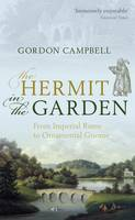 The Hermit in the Garden: From Imperial Rome to Ornamental Gnome (Paperback)