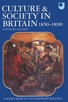 Culture and Society in Britain 1850-1890