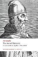 The Art of Rhetoric - Oxford World's Classics (Paperback)