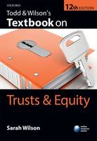 Todd & Wilson's Textbook on Trusts & Equity - Textbook on (Paperback)