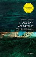 Nuclear Weapons: A Very Short Introduction - Very Short Introductions (Paperback)
