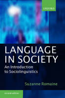Language in Society: An Introduction to Sociolinguistics (Paperback)