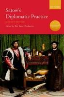 Satow's Diplomatic Practice (Hardback)