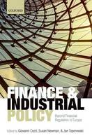 Finance and Industrial Policy: Beyond Financial Regulation in Europe (Hardback)
