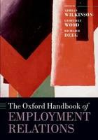 The Oxford Handbook of Employment Relations - Oxford Handbooks (Paperback)
