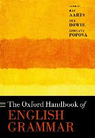 The Oxford Handbook of English Grammar - Oxford Handbooks (Hardback)
