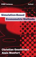 Simulation-based Econometric Methods - OUP/CORE Lecture Series (Hardback)