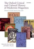 The Oxford Critical and Cultural History of Modernist Magazines: Volume II: North America 1894-1960 - Oxford Critical Cultural History of Modernist Magazines (Paperback)