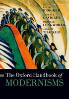 The Oxford Handbook of Modernisms - Oxford Handbooks (Paperback)