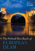 The Oxford Handbook of European Islam