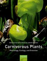 Carnivorous Plants: Physiology, ecology, and evolution (Hardback)