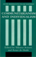 Communitarianism and Individualism - Oxford Readings in Politics and Government (Paperback)