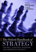 The Oxford Handbook of Strategy: Volume One: Strategy Overview and Competitive Strategy - Oxford Handbooks (Hardback)