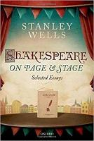 Shakespeare on Page and Stage: Selected Essays (Hardback)