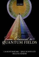From Classical to Quantum Fields (Paperback)