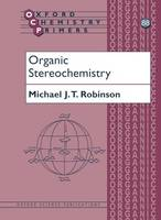 Organic Stereochemistry - Oxford Chemistry Primers 88 (Paperback)