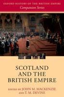 Scotland and the British Empire - Oxford History of the British Empire Companion Series (Paperback)