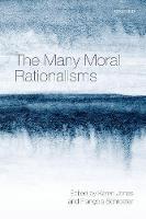 The Many Moral Rationalisms (Hardback)