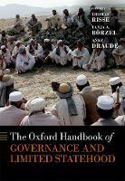 The Oxford Handbook of Governance and Limited Statehood - Oxford Handbooks (Hardback)