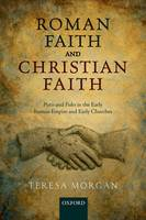 Roman Faith and Christian Faith
