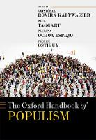The Oxford Handbook of Populism - Oxford Handbooks (Hardback)
