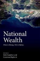National Wealth: What is Missing, Why it Matters (Hardback)