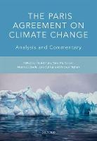 The Paris Agreement on Climate Change: Analysis and Commentary (Paperback)