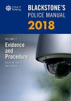 Blackstone's Police Manual Volume 2: Evidence and Procedure 2018 - Blackstone's Police Manuals (Paperback)