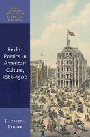 Realist Poetics in American Culture, 1866-1900 - Oxford Studies in American Literary History (Hardback)