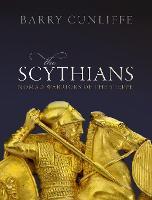 The Scythians: Nomad Warriors of the Steppe (Hardback)