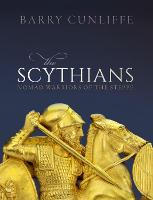 The Scythians: Nomad Warriors of the Steppe (Paperback)